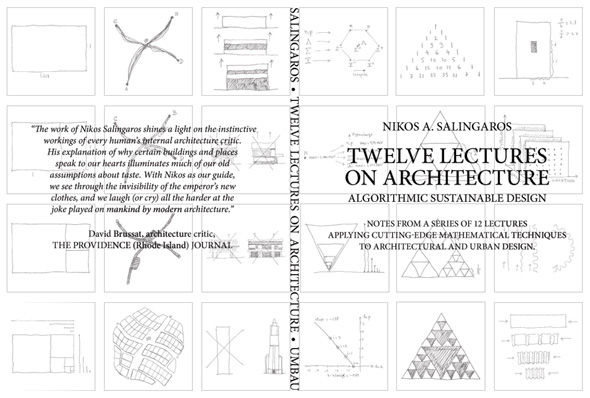 Nikos A SalingarosTwelve Lectures On Architecture Algorithmic Sustainable Design