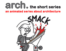 """""""arch."""" a short animation series about architecture"""
