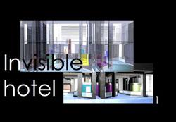 Invisible hotel