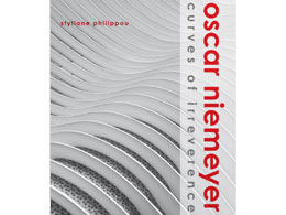 Oscar Niemeyer: Curves of Irreverence